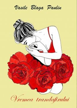 Vremea trandafirului de Vasile Blaga
