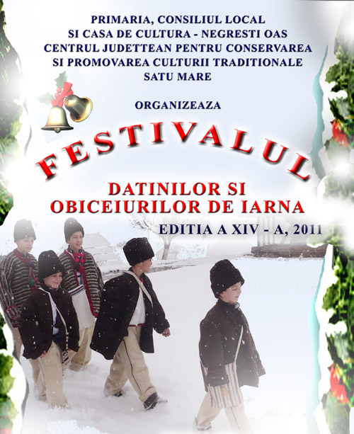 La Negreşti Oaş – Festivalul datinilor şi obiceiurilor de iarnă