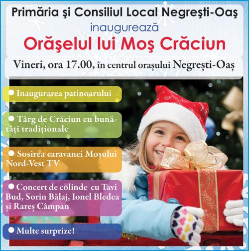 Primăria Negreşti-Oaş inaugurează Orăşelul lui Moş Crăciun