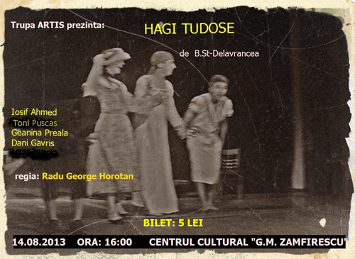 """Happy End"" şi ""Hagi Tudose"" la Centrul Cultural ""G.M. Zamfirescu"""