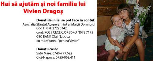 Hai să ajutăm şi noi familia lui Vivien Dragoş