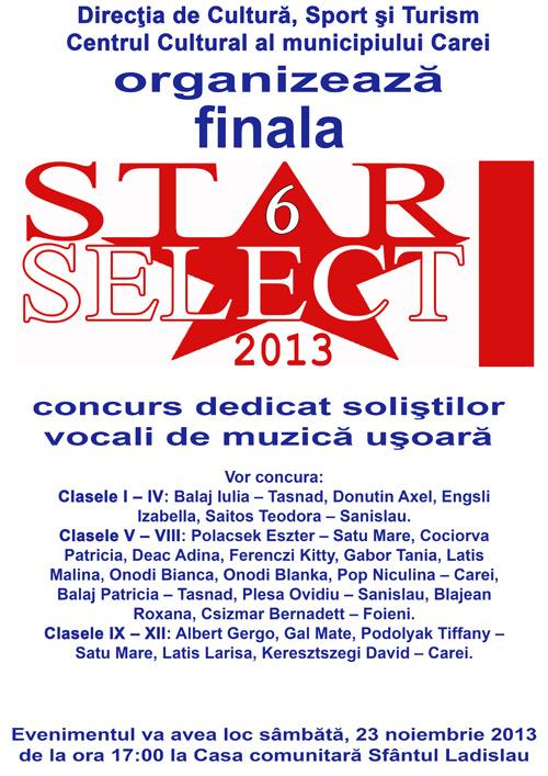 Finala concursului STAR SELECT 6, ediţia 2013