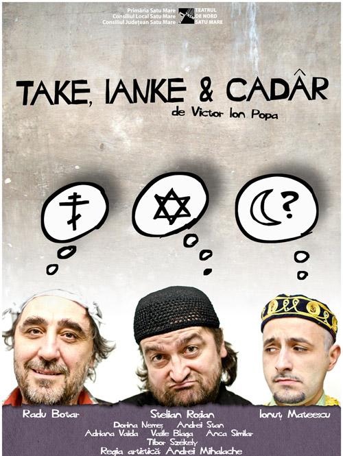 """""""Take, Ianke şi Cadâr"""""""