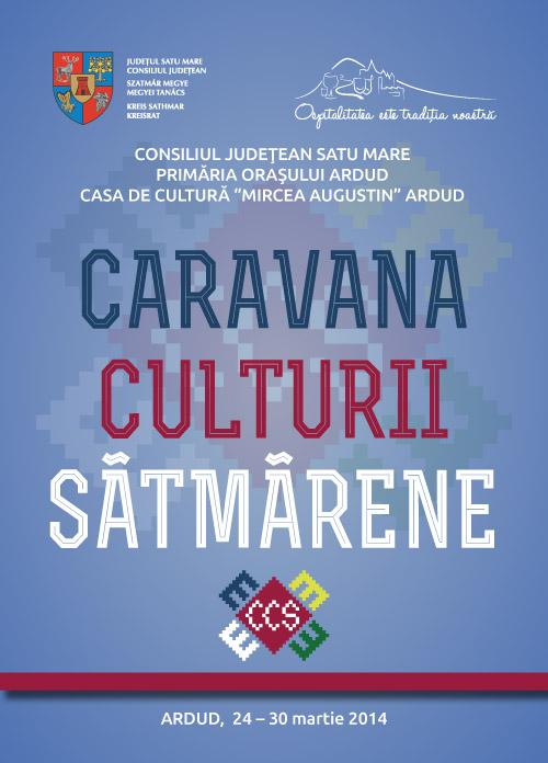 """""""Caravana Culturii Sătmărene"""", la a V-a ediţie"""