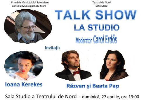 """Talk Show în Sala """"Studio"""" a Teatrului de Nord Satu Mare"""