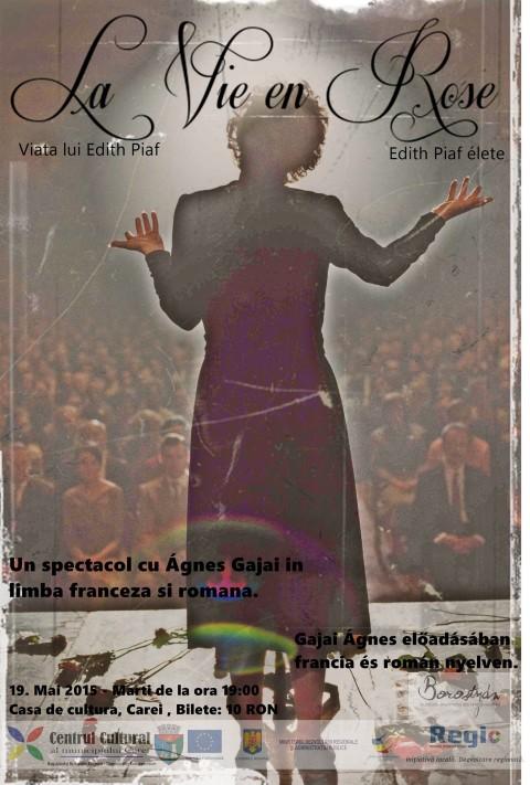 "Spectacol music-hall ""La Vie en Rose – Viața lui Edith Piaf"" la Carei"