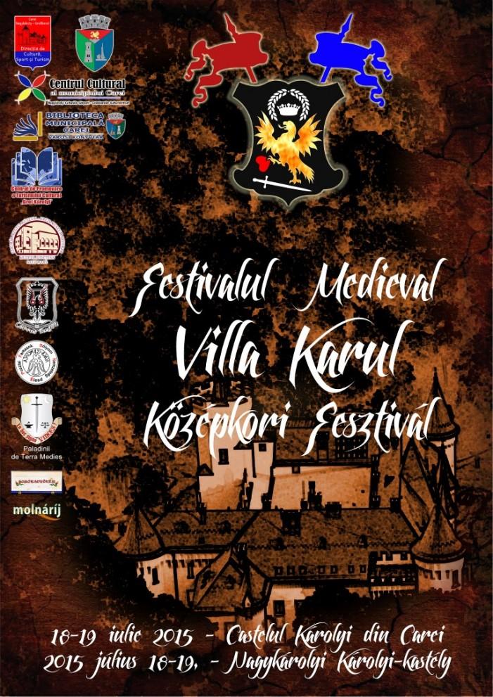 """Carei: Festivalul Medieval """"Villa Karul"""", la a III-a ediție"""