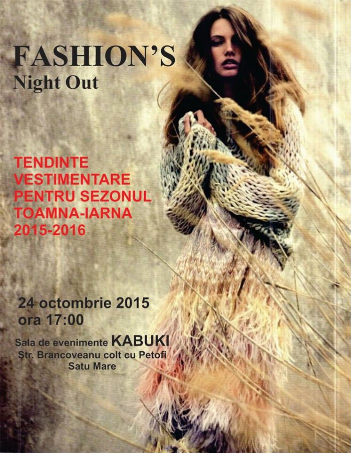 "24 octombrie 2015 – ""Fashion's Night Out"""