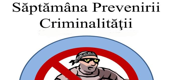 """""""Săptămâna Prevenirii Criminalității"""", la a X-a ediție"""