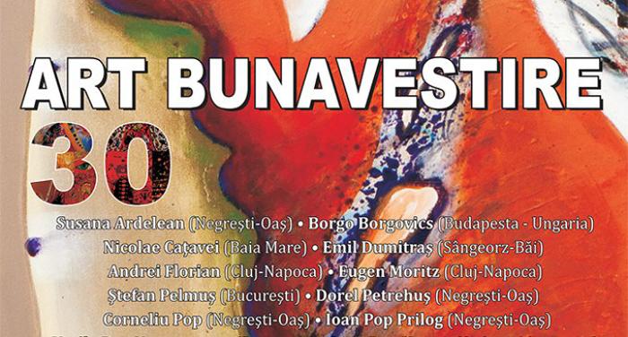 """""""Art Bunavestire"""", la a 30-a ediție"""
