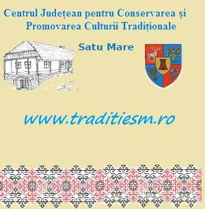 Anunț Centrul Județean pentru Conservarea și Promovarea Culturii Tradiționale Satu Mare