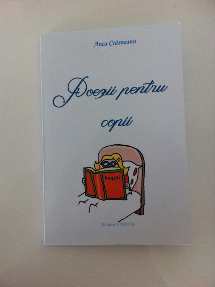 """""""Poezii pentru copii"""" semnate de Anca Crăsneanu"""