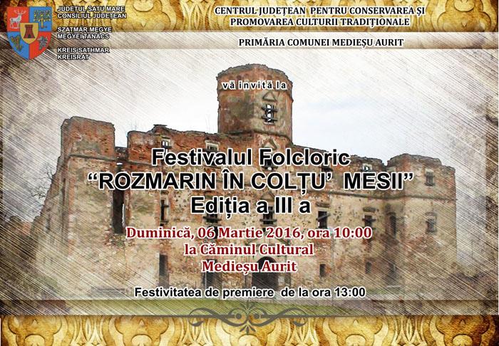 """Festivalul Folcloric """"Rozmarin în colţu' mesii"""", la cea de-a III-a ediție"""