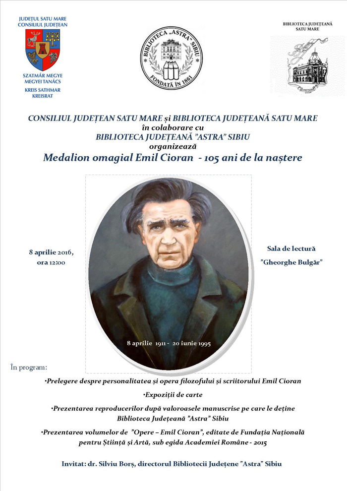 Emil Cioran, omagiat la Biblioteca Judeţeană Satu Mare