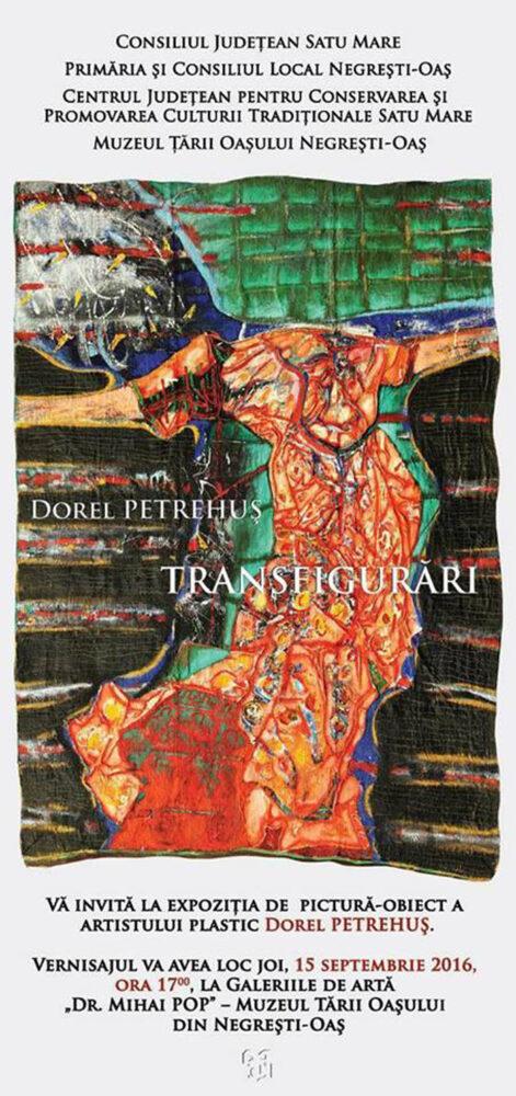 """""""Transfigurări"""" – Expoziție retrospectivă a artistului negreștean Dorel Petrehuș"""