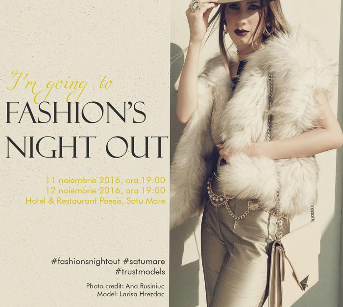 """""""Fashion's Night Out"""", două zile la Satu Mare. Vezi când va avea loc"""