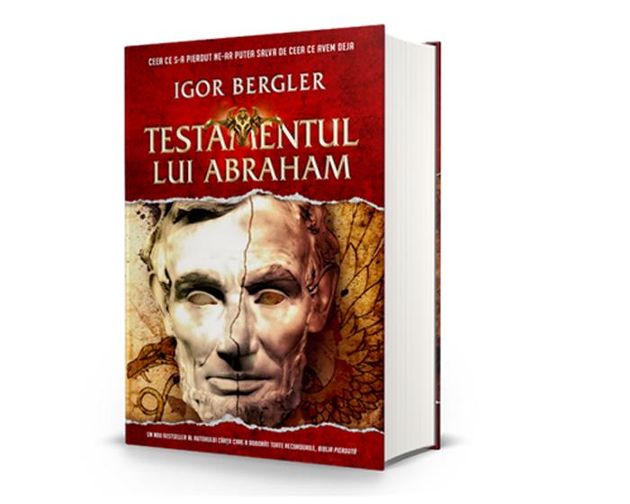 """Când va fi lansat """"Testamentul lui Abraham"""" de Igor Bergler. Cea mai așteptată carte a anului"""