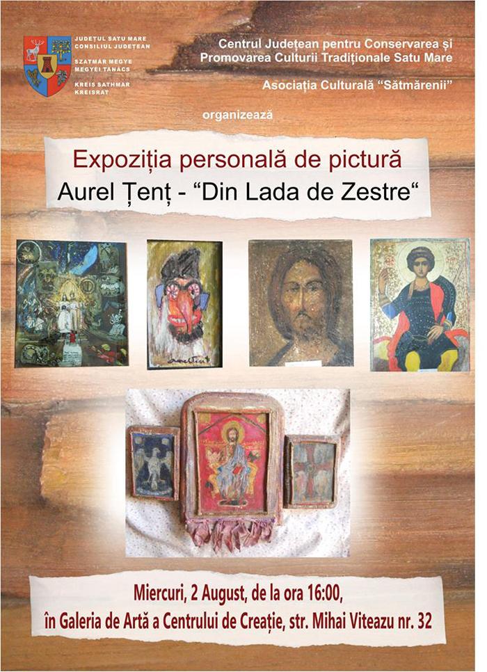 "Expoziție Aurel Țenț: ""Din Lada de Zestre"""