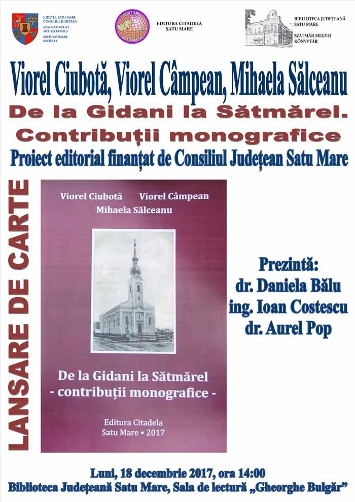 Lansarea primei monografii a Sătmărelului, la Biblioteca Județeană Satu Mare