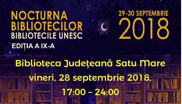 """Sub semnul Centenarului Marii Uniri: """"Nocturna bibliotecilor"""", la a IX-a ediție"""