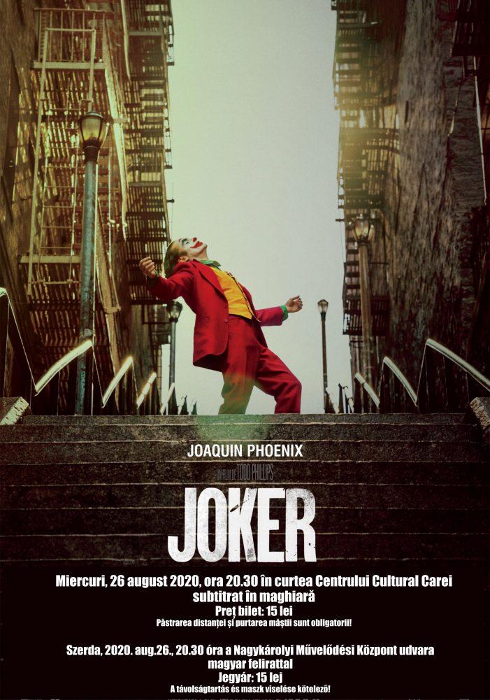"""Joker """"vine"""" la Carei. Când au loc proiectiile ? (Foto)"""