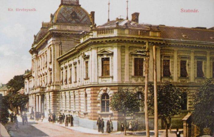 Așa arata Tribunalul din Satu Mare, cu 100 de ani în urma (Foto)