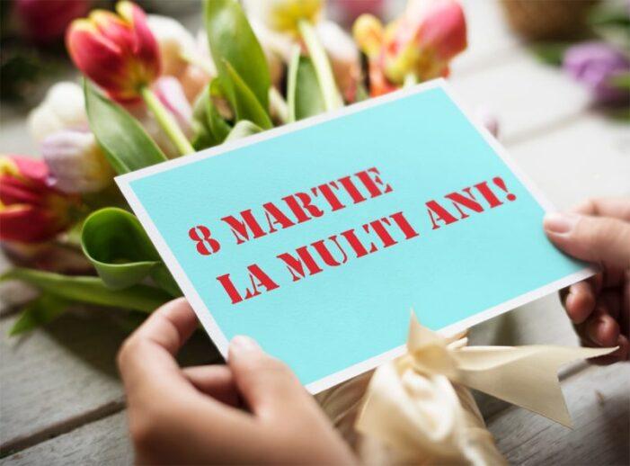 8 Martie, Ziua Internațională a Femeii