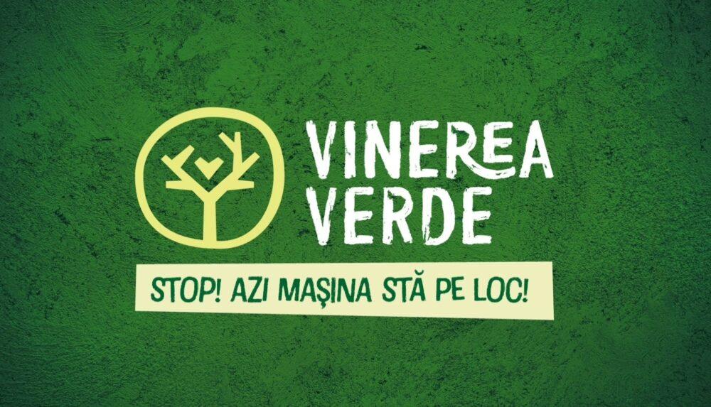 Să instaurăm în România – Vinerea Verde !