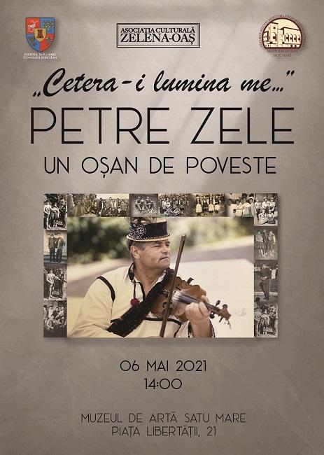 """""""Cetera-i lumina me…"""" – PETRE ZELE – Un oșan de poveste"""