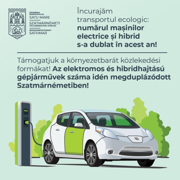 Peste 300 de masini electrice si hibrid inregistrate in municipiul Satu Mare